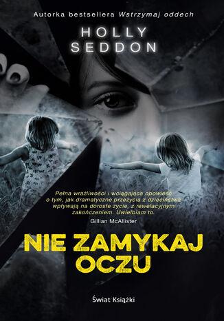 Okładka książki/ebooka Nie zamykaj oczu