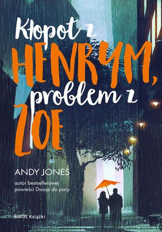 Okładka książki/ebooka Kłopot z Henrym, problem z Zoe
