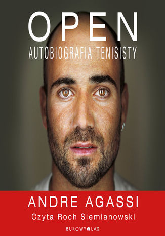 Okładka książki Open. Autobiografia tenisisty