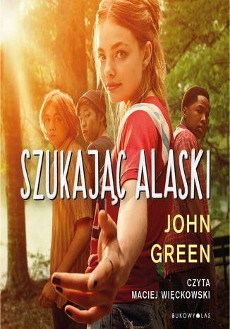 Okładka książki/ebooka Szukając Alaski