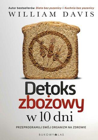 Okładka książki Detoks zbożowy w 10 dni