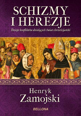 Okładka książki/ebooka Schizmy i herezje