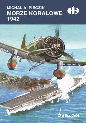 Okładka książki/ebooka Morze Koralowe 1942