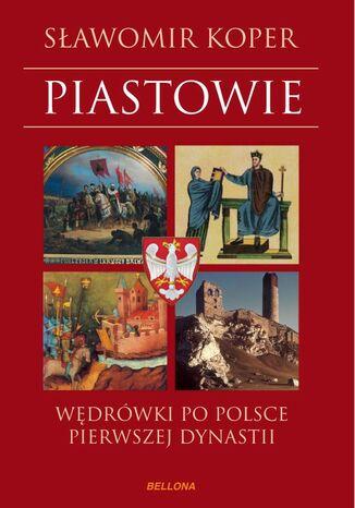 Okładka książki/ebooka Piastowie
