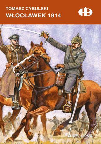 Okładka książki Włocławek 1914