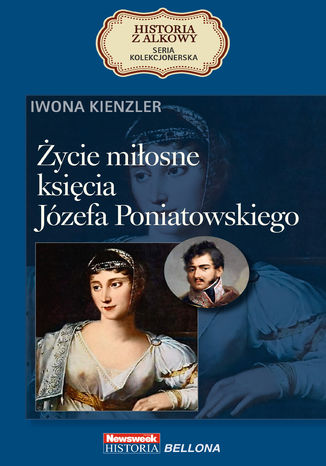 Okładka książki/ebooka Życie miłosne księcia Józefa Poniatowskiego