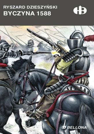 Okładka książki Byczyna 1588