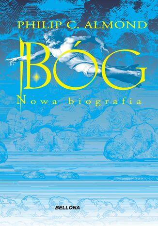 Okładka książki/ebooka Bóg. Nowa biografia