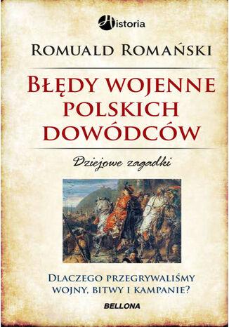 Okładka książki Błędy wojenne polskich dowódców