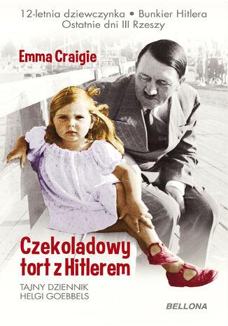 Okładka książki/ebooka Czekoladowy tort z Hitlerem