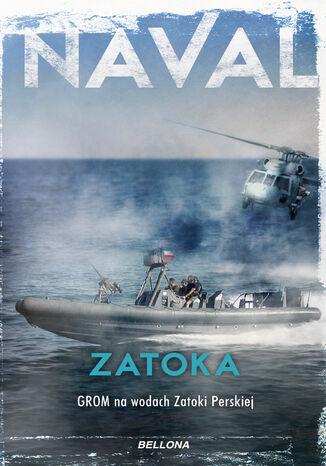 Okładka książki/ebooka Zatoka. Grom na wodach Zatoki Perskiej