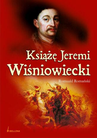 Okładka książki Książę Jeremi Wiśniowiecki