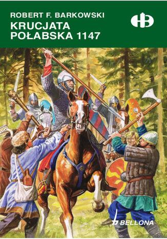 Okładka książki Krucjata połabska 1147