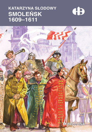 Okładka książki Smoleńsk 1609-1611