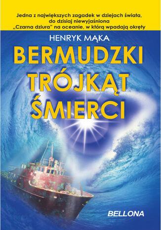 Okładka książki Bermudzki Trójkąt Śmierci