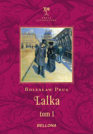 Okładka książki Lalka cz. 1