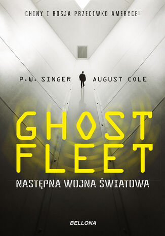 Ebook Ghost Fleet. Nastepna wojna światowa