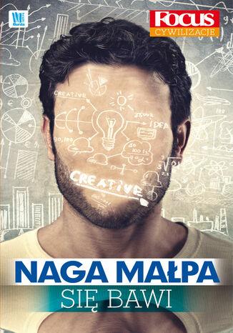 Okładka książki/ebooka Naga małpa się bawi