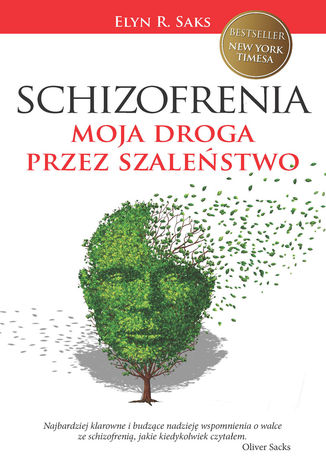 Okładka książki/ebooka Schizofrenia. Moja droga przez szaleństwo