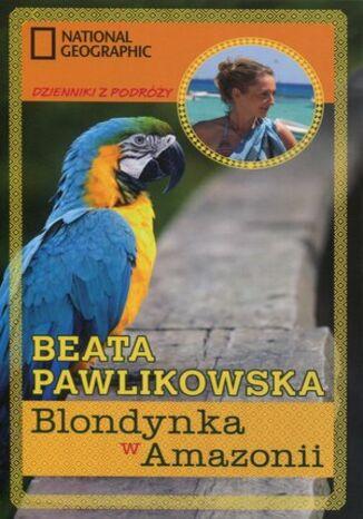 Okładka książki/ebooka Blondynka w Amazonii