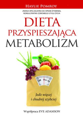 Okładka książki Dieta przyspieszająca metabolizm