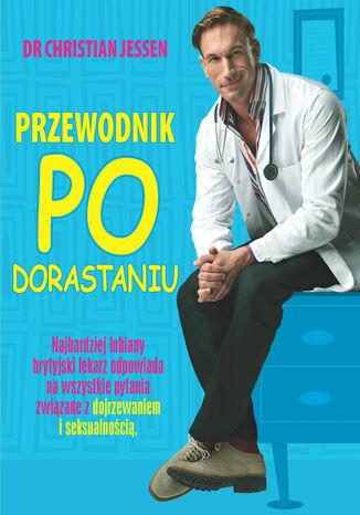 Okładka książki/ebooka Przewodnik po dorastaniu
