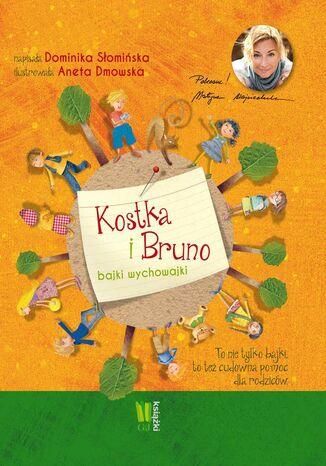 Okładka książki Kostka i Bruno