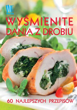 Okładka książki Wyśmienite dania z drobiu