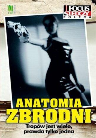 Okładka książki Anatomia zbrodni