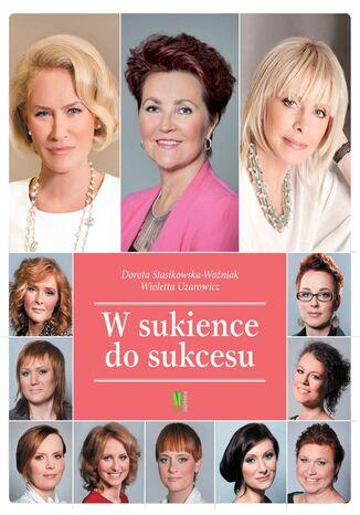 Okładka książki/ebooka W sukience do sukcesu