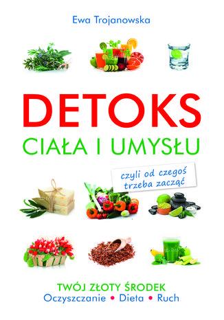 Okładka książki Detoks ciała i umysłu