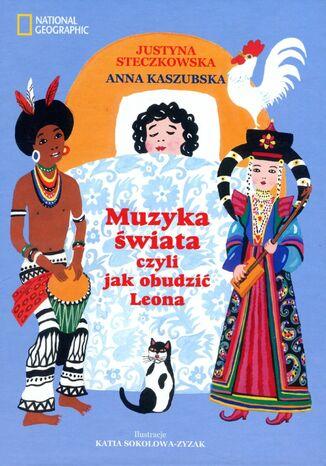Okładka książki/ebooka Muzyka świata czyli jak obudzić Leona