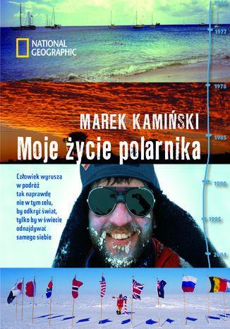 Okładka książki Moje życie polarnika
