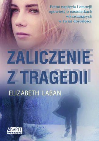 Okładka książki Zaliczenie z tragedii