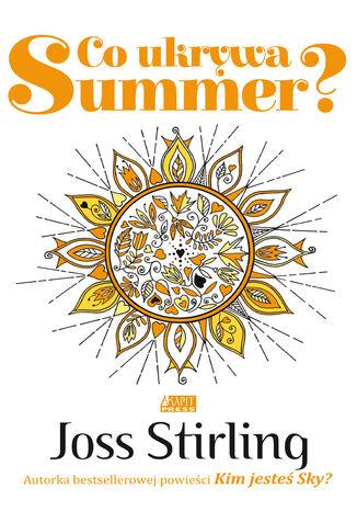 Okładka książki Co ukrywa Summer?. Saga o braciach Benedictach