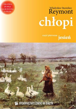 Okładka książki/ebooka Chłopi (Tom 1). Chłopi. Jesień