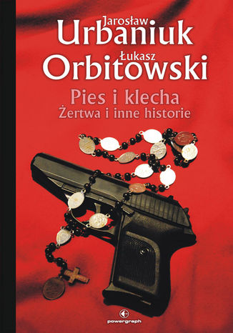 Okładka książki/ebooka Pies i klecha. Żertwa i inne historie