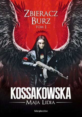 Okładka książki Zastępy Anielskie. (#2). Zbieracz Burz, tom 1
