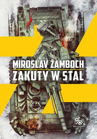 Okładka książki/ebooka Zakuty w stal