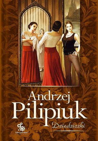 Okładka książki Kuzynki Kruszewskie (#3). Dziedziczki