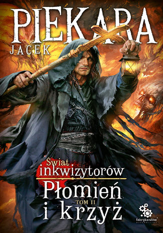 Okładka książki/ebooka Płomień i krzyż. Tom 2