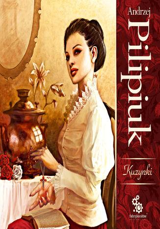 Okładka książki/ebooka Kuzynki Kruszewskie (#1). Kuzynki
