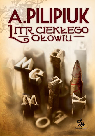 Okładka książki Litr ciekłego ołowiu