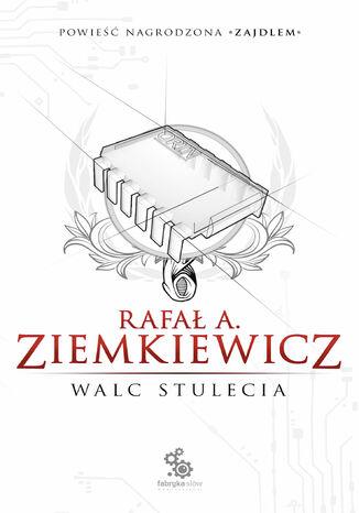 Okładka książki/ebooka Walc Stulecia