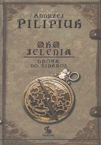 Okładka książki Oko Jelenia. Droga do Nidaros