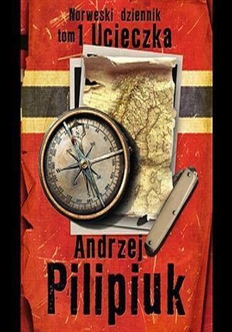 Okładka książki/ebooka Norweski dziennik. (#1). Norweski dziennik. Ucieczka