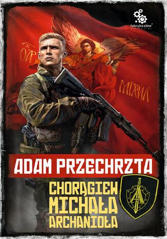 Okładka książki/ebooka Chorągiew Michała Archanioła