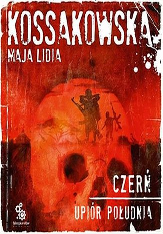 Okładka książki Upiór Południa. (#1). Czerń