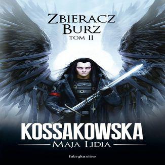 Okładka książki Zastępy Anielskie. (#2). Zbieracz Burz, tom 2