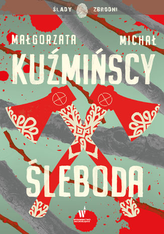 Okładka książki/ebooka Etnokryminał (#1). Śleboda